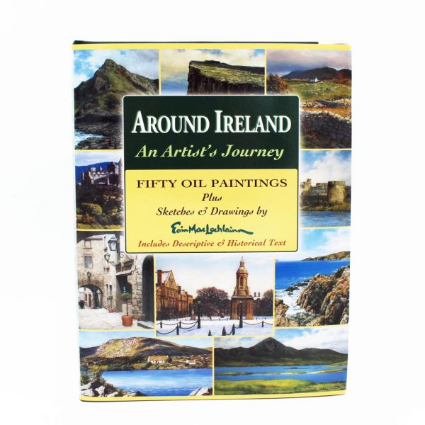 Around Ireland, a beautiful book of 50 oil paintings and more, with descriptive and historical text, made in Ireland