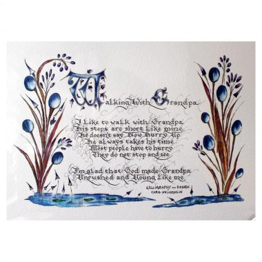 Walking with Grandpa, lovely verse of a child's love of grandpa, a quality print of original calligraphy, made in Ireland