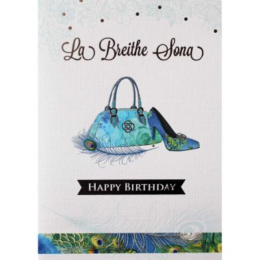 Irish Birthday Card for women, with handbag and shoe, wording in Irish and English, made in Ireland