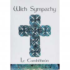 Irish Sympathy Card made in Ireland, with Celtic Cross image and wording in Irish and English