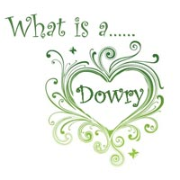 What is a Dowry - Dowry Explained Ireland